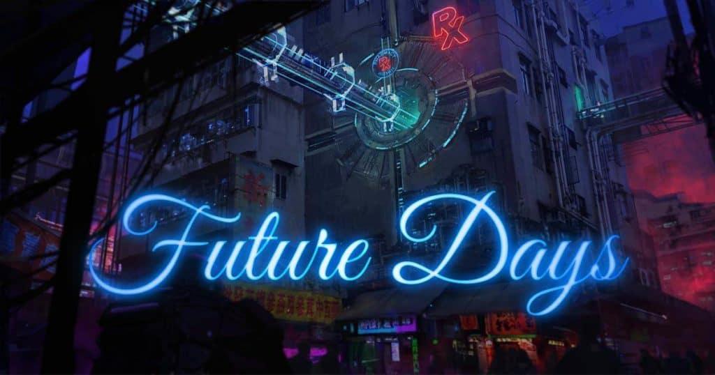 Future Days Anthology